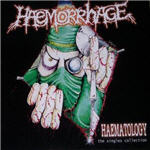 Haemorrhage - Haematology-The Singles Collection