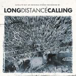 Long Distance Calling - Satellite Bay
