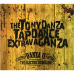 Tony Danza Tapdance Extravaganza, The - Danza II The Electric Boogaloo