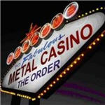 Order, The - Metal Casino