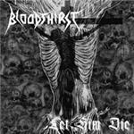 Cover of Bloodthirst - Let Him Die