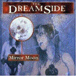 Dreamside, The - Mirror Moon