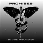 Promises - In The Pharmacy