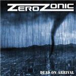 Zerozonic - Dead On Arrival