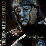 Cover of Monolith Deathcult, The - III Triumvirate