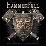 HammerFall - Steel Meets Steel: 10 Years Of Glory