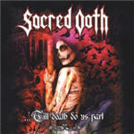 Sacred Oath - 'Till Death Do Us Part (Live In Germany)