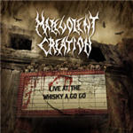 Malevolent Creation - Live At The Whiskey A Go Go