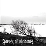 Cover of Forest Of Shadows - Six Waves Of Woe