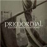 Cover of Primordial  To The Nameless Dead