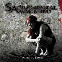 Sacramental Awakened - Turned To Stone
