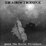 Cover of Shadowthrone � Quoth The Raven, Nevermore