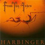 From Thy Ashes - Harbinger