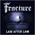 Fracture - Law After Law