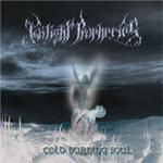 Cold Burning Soul