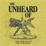 Unheard Of, The - The Struggle