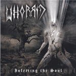 Whorrid - Infecting The Soul