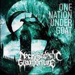 Necrosadistic Goat Torture - One Nation Under Goat
