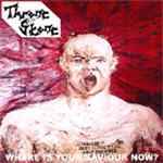 Throne Of Stone - Where Is Your Saviour Now?