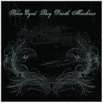 Blue Eyed Boy Death Machine - 2121EP