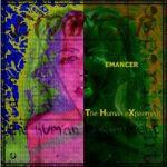 Emancer - the.human.experiment