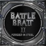 Battle Bratt - Forged In Steel