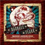 Randall Flagg - Warning: Contains Audio