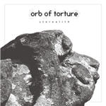 Orb Of Torture - Stereolith