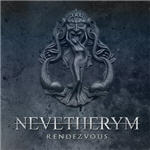 Nevetherym - Rendezvous