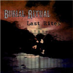 Burial Ritual - Last Rites EP