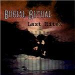 Burial Ritual - Last Rites EP