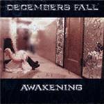 Decembers Fall - Awakening