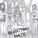 Thraw - Injecting Hate