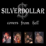 Silverdollar - Covers From Hell