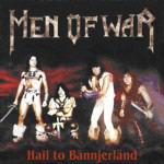 Men Of War - Hail To Bännjerland