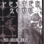 Fester 2000 - Post-Nuclear Reality