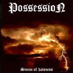 Possession - Storm Of Hateness