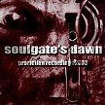 Soulgate's Dawn - Promotion Recordings 2003