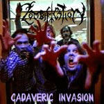 Zombification - Cadaveric Invasion