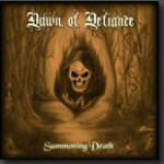 Dawn Of Defiance - Summoning Death