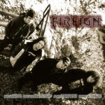 Fireign - 2004 Promo