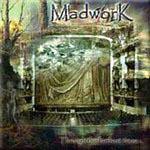Madwork - Through The Farthest Times
