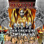 Invoid. - Sick Creature Domination