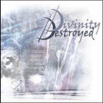 Divinity Destroyed - s/t