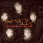 Falling Silence - Another Day, Another Dollar
