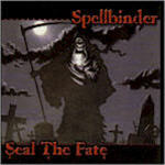 Spellbinder - Seal The Fate