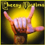Cheesy Victims (Demo-CD)