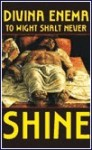 To Wight Shalt Never Shine (Tape)