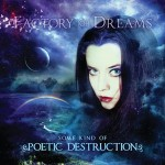 Factory of Dreams – Some Kind of Poetic Destruction