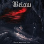 Below – Across the Dark River
